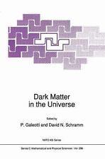 Dark Matter in the Universe (Nato Science Series C:), , Very Good Book