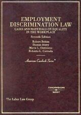 Employment Discrimination Law: Cases and Materials on Equality in the Workplace