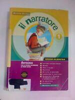 LIBRO IL NARRATORE 1 ANTOLOGIA VERSIONE AULADIGITALE CON CD ISBN 9788845155369