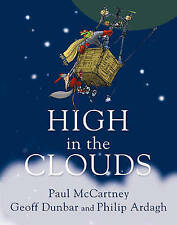 High in the Clouds,Dunbar, Geoff, Ardagh, Philip, McCartney, Paul,New Book mon00