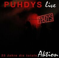 Puhdys Live-25 Jahre die totale Aktion [CD]