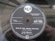 ELVIS PRESLEY 78 RPM WEAR MY RING AROUND YOUR NECK 1958 UK RCA 1058 FREE UK P&P