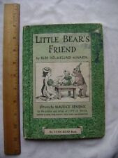 Little Bear's Friend.  Else Minarik. Illustrated by Maurice Sendak. 1960.
