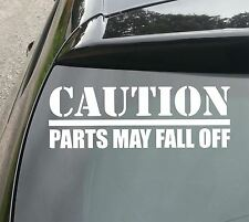 Caution. Parts May Fall Off Funny Car/Window JDM VW DUB EURO Vinyl Decal Sticker