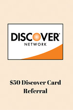 FREE $50 Bonus Cash for New Discover credit card members via Refer a Friend