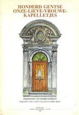 Honderd Onze-Lieve-Vrouwe-kapelletjes te Gent | Tekeningen | 1988