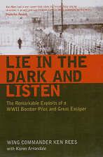 Liegen im Dunkeln und hören/Wing Commander Ken Rees 9781904943419 WWII Bomber