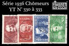 FRANCE SÉRIE CHÔMEURS - 1936 YT N°330 à 333 !!!