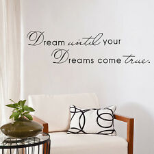 Dream Until Your Dreams Come True  vinyl wall decal quote sticker Inspirational