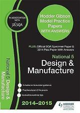 SQA Specimen Paper, 2014 Past Paper National 5 Design & Manufacture & Hodder Gib