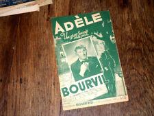 Adèle gros succès par Bourvil partition pour chant seul 1949 Maurice Alexander