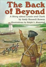 The Back of Beyond: A Story about Lewis and Clark