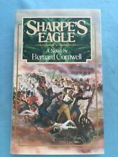 SHARPE'S EAGLE - FIRST AMERICAN EDITION SIGNED & INSCRIBED BY BERNARD CORNWELL