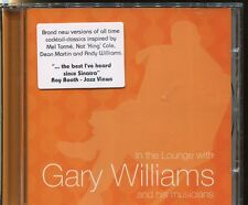 IN THE LOUNGE WITH GARY WILLIAMS - CD