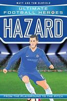 Hazard (Ultimate Football Heroes) - Collect Them All! by Oldfield, Matt & Tom, N