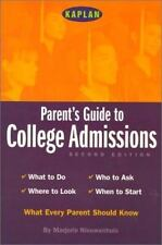 Kaplan Parent's Guide to College Admissions by Kaplan Publishing Staff and...