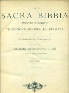 LA SACRA BIBBIA. TOMO PRIMO  MARTINI ANTONIO - DORE' GUSTAVO FRATELLI TREVES