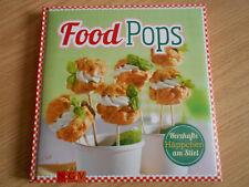 Kochbuch - Food Pops - Herzhafte Häppchen am Stil - kochen Partysnacks  NEU