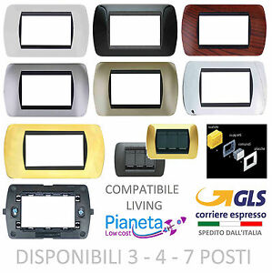PLACCHE COMPATIBILE BTICINO LIVING INTERNATIONAL moduli posti supporti PLACCA