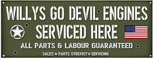 WILLYS JEEP,WILLYS GO DEVIL ENGINES SERVICED HERE METAL SIGN.USA MILITARY JEEPS.