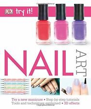 Try It! Nail Art by    Paperback Book   9780241229521   NEW