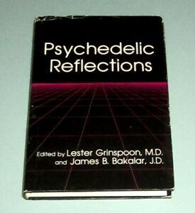 PSYCHEDELIC REFLECTIONS Timothy Leary Albert Hofmann Shulgin Cannabis LSD PEYOTE
