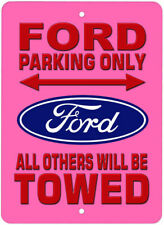 Ford Parking Only Novelty Aluminum Sign