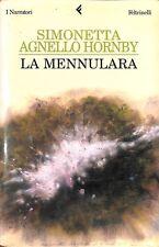 La Mennulara - Simonetta Agnello Hornby - Feltrinelli 1005