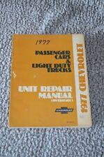 1977 Chevrolet Official Passenger Cars and Light Duty Trucks Unit Repair Manual