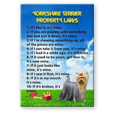 Yorkshire Terrier Property Laws Fridge Magnet Funny