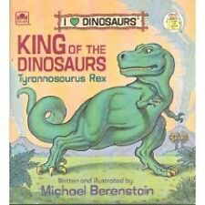 King of the Dinosaurs: Tyrannosaurus Rex (A Golden
