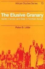 The Elusive Granary: Herder, Farmer, and State in Northern Kenya (Afri-ExLibrary