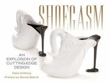 Shoegasm: An Explosion of Cutting Edge Shoe Design-ExLibrary