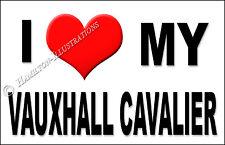 Vauxhall Cavalier Mk1 Mk2 Mk3 SRi CD GL GLS Novelty Fridge Magnet I Love My