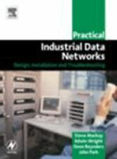 Practical Industrial Data Networks: Design, Installation and Troubleshooting:...