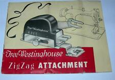 VINTAGE FREE-WESTINGHOUSE SEWING MACHINE ZIGZAG ATTACHMENT MANUAL