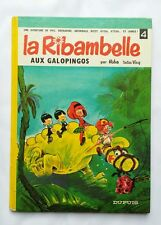 BD - La Ribambelle aux galopingos 4 / EO 1968 / ROBA & VICQ / DUPUIS
