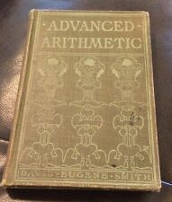 Advanced Arithmetic By David Eugene Smith From 1905