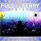 Ferry Corsten - Presents Full on Ferry Ibiza (2 X CD)