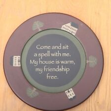 Come and Sit A Spell With Me Friendship Decorative Wood Plate Decor