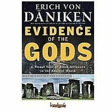 Evidence Of The Gods Visual Tour Aliens Influences Erich von Daniken Ancient