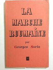 LA MARCHE ROUMAINE 1952 GEORGES SORIA POESIE