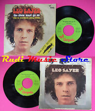 LP 45 7'' LEO SAYER The show must go on Why is everybody going home no cd mc*dvd