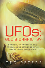 UFOs - God's Chariots? -- Ted Peters -- Ancient Aliens