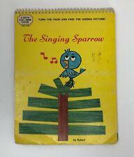 THE SINGING SPARROW a Hide and Seek Flip book by Robert