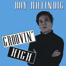 BOY KATINDIG - Groovin' High - CD