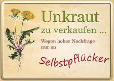 UNKRAUT FÜR SELBSTPFLÜCKER FUNSCHILD - 10x15 cm Blechkarte Blechschild 15033
