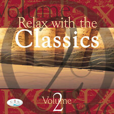 Relax with the Classics Vol2  Classical music to relax & calm  *NEW*