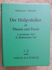 Bachmann/Dünisch: Handbuch Heilpraktiker in Theorie und Praxis von 1991