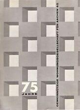 75 Jahre Gemeinnützige Wohnungsgesellschaft für Aachen AG. Aachen, Brimberg 1966